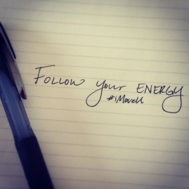 Follow your energy